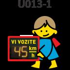 MS11538 Vi vozite, U013-1, 600x900 silhueta otroka z znakom
